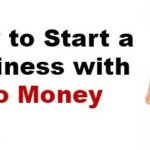 How Can You Start a Business with Almost No Money?