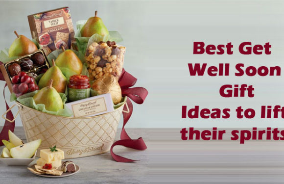 Best Get Well Soon Gift Ideas to lift their spirits
