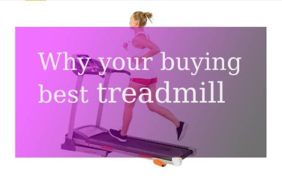 Why to buy a treadmill